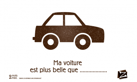 Ma voiture…